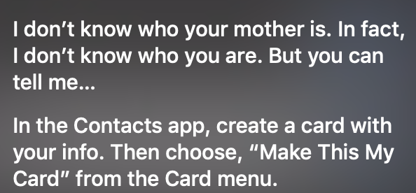 Siri Says I Don T Know Who You Are Apple Community