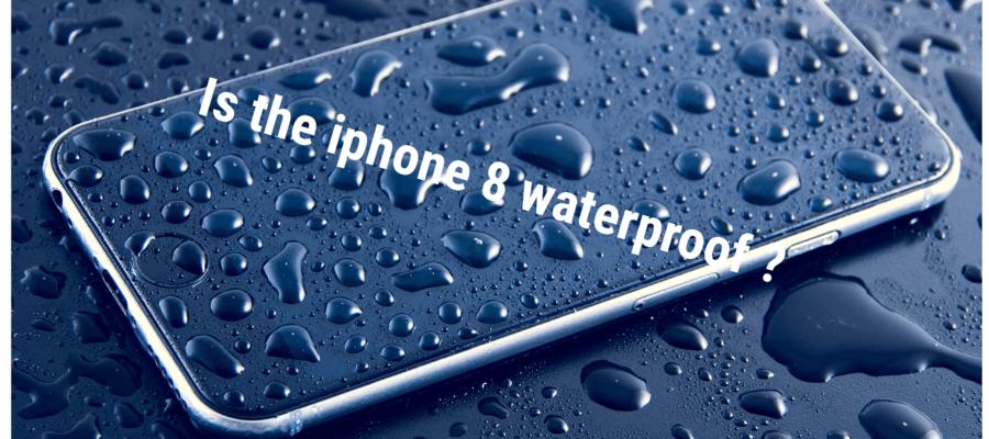 new arrival 50fda c770d Is the iPhone 8 waterproof? - Apple Community
